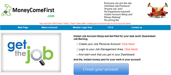 What is Moneycomefirst.com, Moneycomefirst Scam or Legit, Moneycomefirst Real or Fake, Moneycomefirst Review, Moneycomefirst