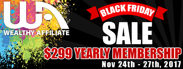 Wealthy Affiliate Special Black Friday Deals - Wealthy Affiliate Black Friday 2017 - Huge Discounts on Wealthy Affiliate Yearly Membership