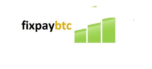 What is Fixpaybtc., Fixpaybtc Scam or Legit, Fixpaybtc Real or Fake, Fixpaybtc Review, Fixpaybtc