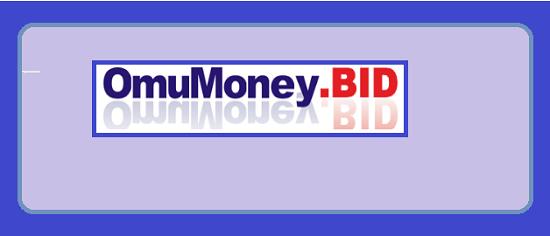 What is Omumoney.bid Is Omumoney Scam or Legit Is Omumoney Real or Fake Omumoney Review, Omumoney