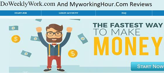 Scam Alert Doweeklywork.com and myworkinghour.com Are Scam Websites.