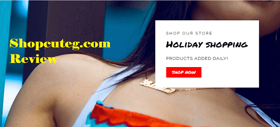 Shopcuteg.com Review Is Shopcuteg a fraudulent Online Store
